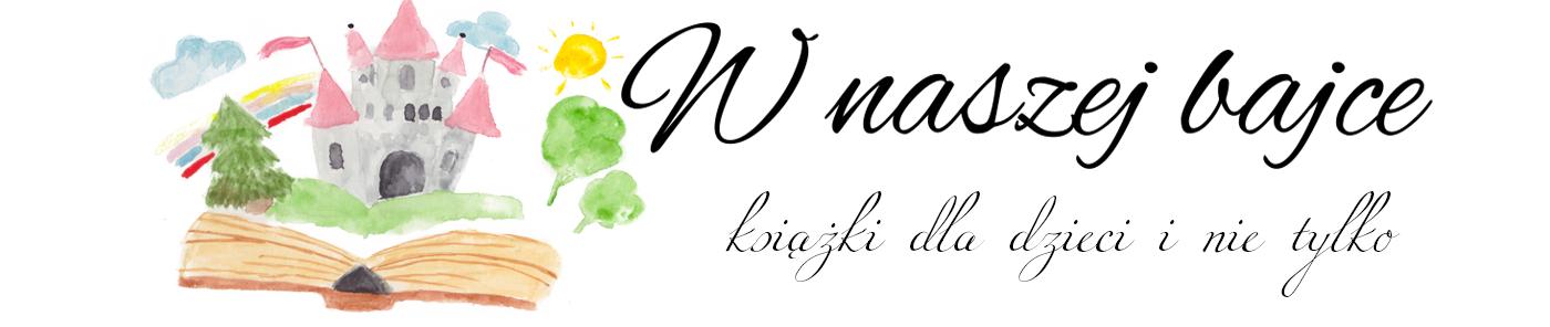 wNaszejBajce.pl