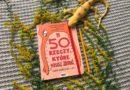 """""""50 rzeczy, które musisz zrobić zanim skończysz 13 lat"""" – Wydawnictwo MAMANIA"""