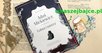 """""""Adaś Mickiewicz. Łobuz i mistrz"""" – Jakub Skworz"""