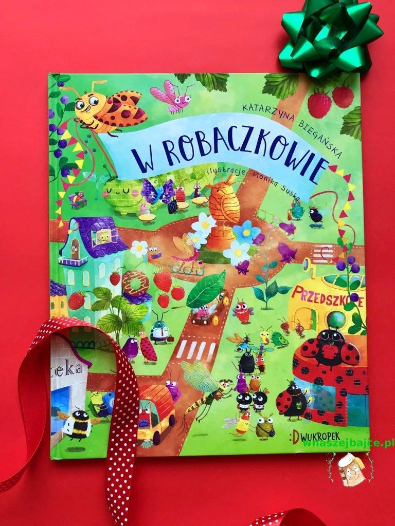 książka dla przedszkolaka W Robaczkowie