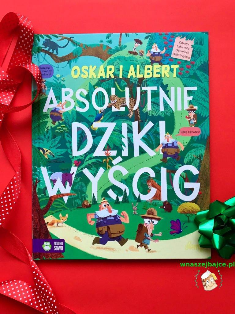 książka dla przedszkolaka Oskar i Albert. Absolutnie dziki wyścig