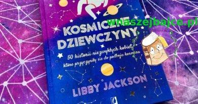 """""""Kosmiczne dziewczyny"""" – Wydawnictwo KOBIECE"""