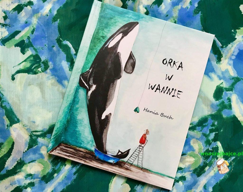 orka w wannie wydawnictwo na niby