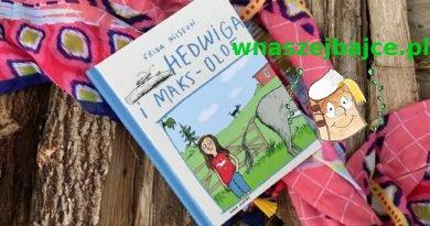 Hedwiga i Maks – Olof  Wydawnictwo DWIE SIOSTRY