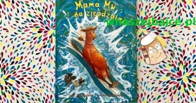 Mama Mu na zjeżdżalni – Wydawnictwo ZAKAMARKI