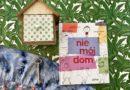 Nie mój dom – Wydawnictwo ADAMADA – patronat bloga
