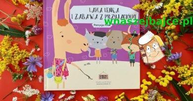 Lama Lenka i zabawa z przyjaciółmi – Wydawnictwo TULI MAMA TULI TATA – patronat bloga