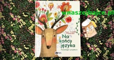 """""""Na końcu języka. Frazeologia i przysłowia"""" – Wydawnictwo PWN – patronat bloga"""
