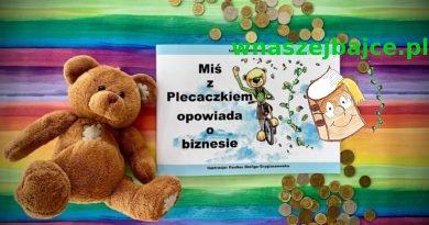 Miś z Plecaczkiem opowiada o biznesie – Łukasz Stefanowicz