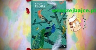 Ptaki i ich pióra – Wydawnictwo AGORA