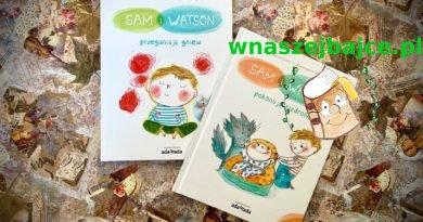 """""""Sam i Watson przeganiają gniew"""" i """"Sam i Watson pokonują zazdrość"""" – Wydawnictwo ADAMADA – patronat bloga"""