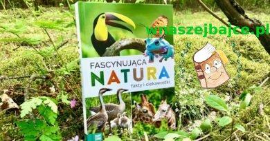 Fascynująca natura. Fakty i ciekawostki – Wydawnictwo ZIELONA SOWA