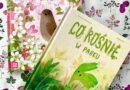"""""""Co rośnie w sadzie"""" i """"Co rośnie w parku"""" – Wydawnictwo ZIELONA SOWA"""